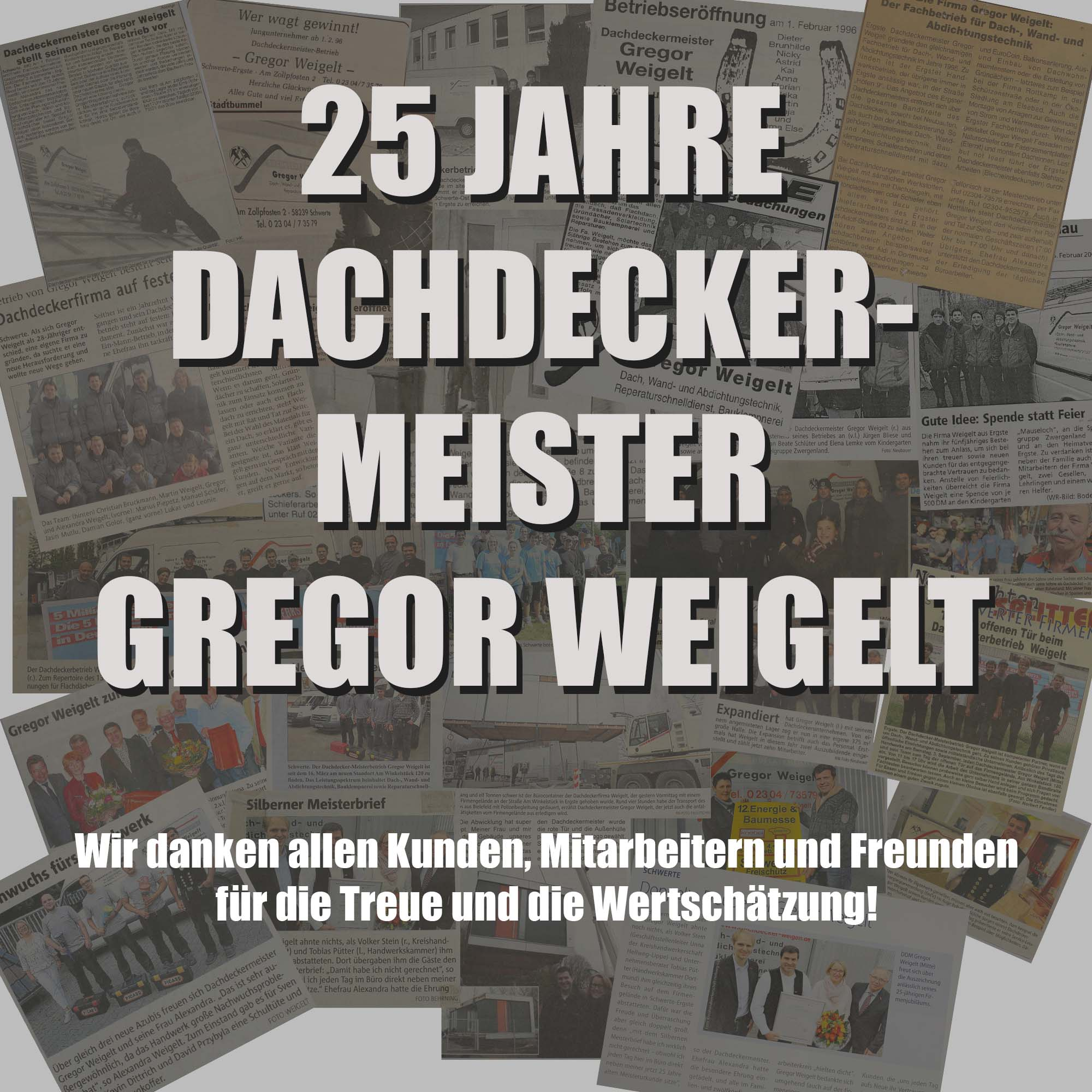 25 Jahre Dachdeckermeister Gregor Weigelt
